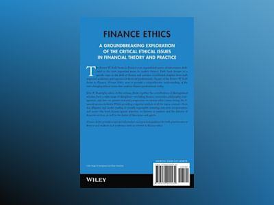 Finance Ethics: Critical Issues in Theory and Practice av John R. Boatright