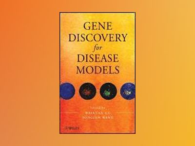 Gene Discovery for Disease Models av W. Gu