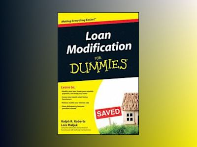 Loan Modification For Dummies av Ralph R. Roberts