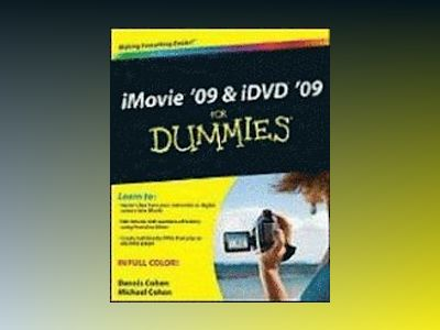 iMovie '09 iDVD '09 For Dummies av Dennis R. Cohen