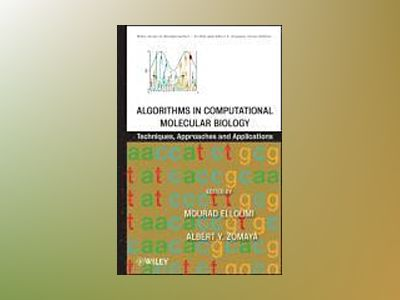 Algorithms in Computational Molecular Biology: Techniques, Approaches and A av Mourad Elloumi