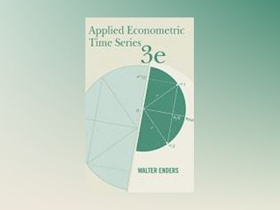 Applied Econometric Times Series, 3rd Edition av Walter Enders