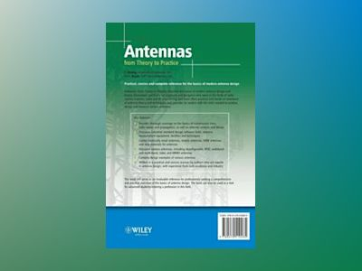Antennas: From Theory to Practice av Yi Huang