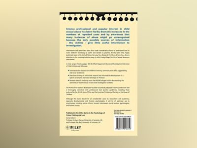Tell Me What Happened: Structured Investigative Interviews of Child Victims av Michael E. Lamb
