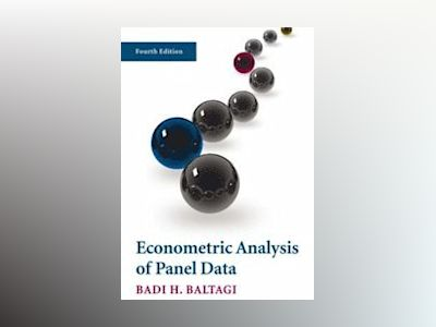 Econometric Analysis of Panel Data, 4th Edition av Badi H. Baltagi