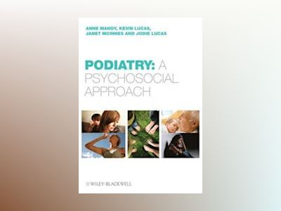Podiatry: Case Based Psychology av Anne Mandy
