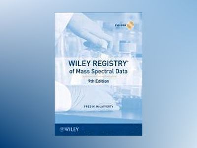 Wiley Registry of Mass Spectral Data, 9th Edition av Fred W. McLafferty