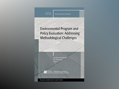 Environmental Program and Policy Evaluation: New Directions for Evalution 1 av EV