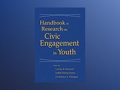 Handbook of Research on Civic Engagement in Youth av Lonnie R. Sherrod