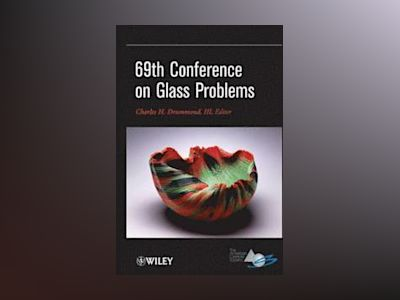 69th Conference on Glass Problems, CESP Version B, Meeting Attendees av Charles H. Drummond