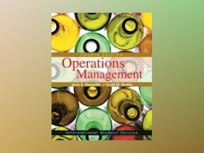 Operations Management, 4th Edition International Student Version av Jack R. Meredith