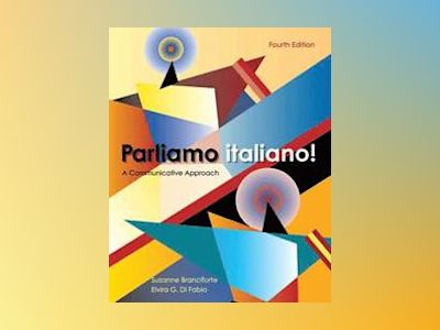 Parliamo italiano!, 4th Edition av Suzanne Branciforte