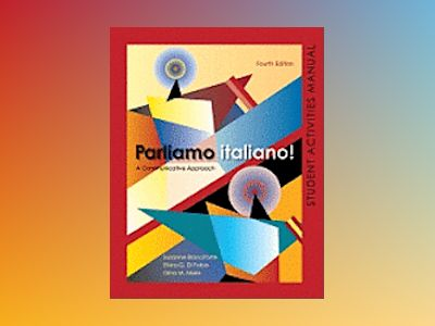 Parliamo italiano 4th Edition Activities Manual av Suzanne Branciforte