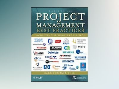Project Management: Best Practices: Achieving Global Excellence, 2nd Editio av Harold Kerzner