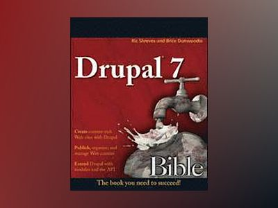 Drupal 7 Bible av Ric Shreves