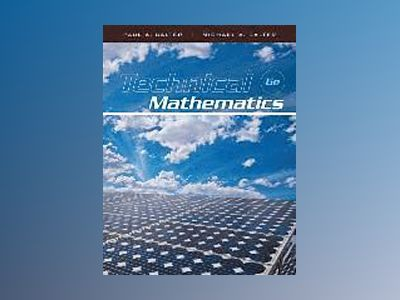 Technical Mathematics, 6th Edition av Paul A. Calter