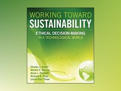 Working Toward Sustainability av Charles Kibert