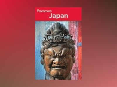 Frommer's Japan, 10th Edition av Beth Reiber