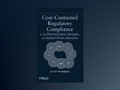 Cost-Contained Regulatory Compliance av Sandy Weinberg