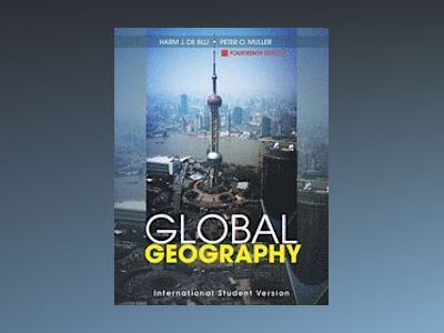 Global Geography , 14th Edition, International Student Version av H. J. de Blij