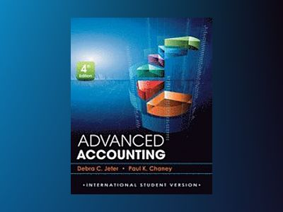Advanced Accounting, 4th Edition International Student Version av Debra C. Jeter