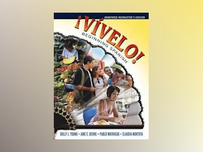 !Vivelo! 1st Edition Beginning Spanish, Annotated Instructor's Edition av Dolly Young