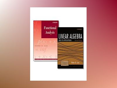 Linear Algebra and Its Applications, Second Edition + Functional Analysis S av Peter D. Lax