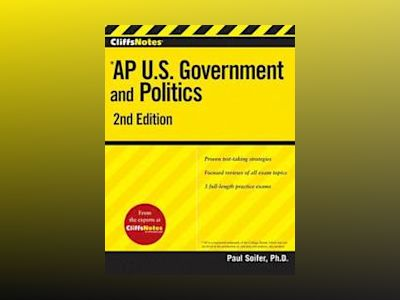 CliffsNotes AP U.S. Government and Politics, 2nd Edition av Paul Soifer