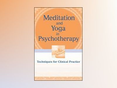 Yoga for Therapy: From Evidence and Theory to Practice av Annellen M. Simpkins