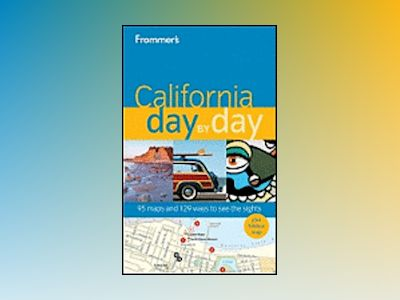 Frommer's California Day by Day av Mark Hiss