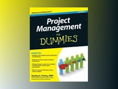 Project Management For Dummies?, 3rd Edition av Stanley E. Portny