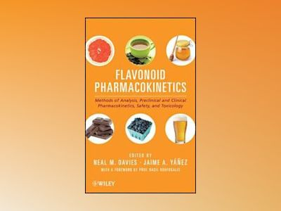 Flavonoid Pharmacokinetics: Methods of Analysis, Preclinical and Clinical P av Neal M. Davies