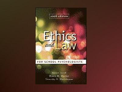 Ethics and Law for School Psychologists, 6th Edition av Susan Jacob