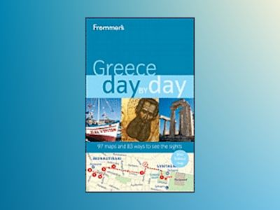Frommer's Greece Day by Day, 1st Edition av Stephen Brewer