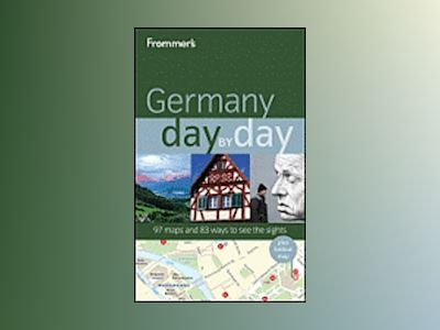 Frommer's Germany Day by Day, 1st Edition av George McDonald