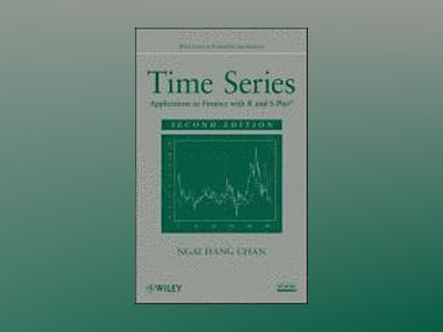 Time Series: Applications to Finance with R and S-Plus, 2nd Edition av Ngai Hang Chan