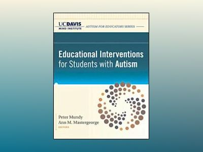 Educational Interventions for Students with Autism av UC Davis MIND Institute