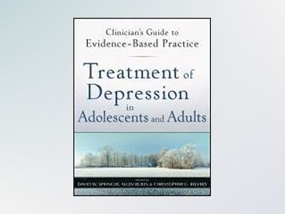 Treatment of Depression in Adolescents and Adults av David W. Springer