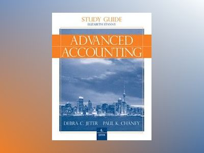 Advanced Accounting, Study Guide with Working Papers in Excel , 4th Edition av Debra C. Jeter