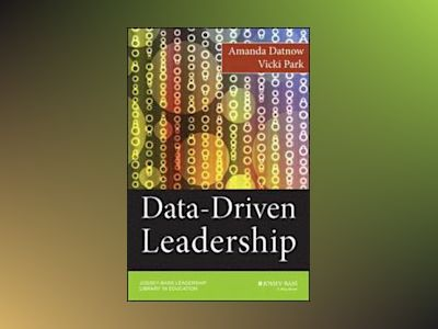 Data-Driven Leadership av Datnow