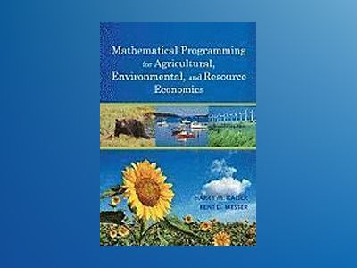 Mathematical Programming Models for Agricultural, Environmental and Resourc av H. Kaiser