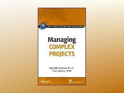 Managing Complex Projects av International Institute for Learning