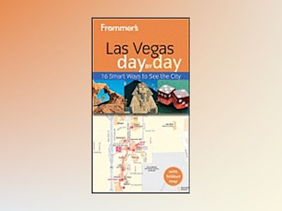 Frommer's Las Vegas Day by Day, 2nd Edition av Kate Silver