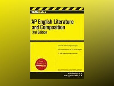 CliffsNotes AP English Literature and Composition, 3rd Edition av Allan Casson
