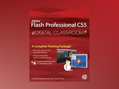Flash Professional CS5 Digital Classroom av Fred Gerantabee