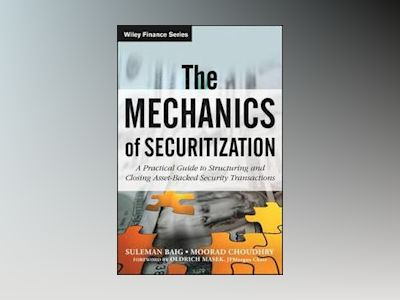 The Mechanics of Securitization av Moorad Choudhry