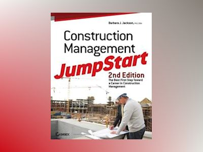 Construction Management JumpStart, 2nd Edition av Barbara Jackson