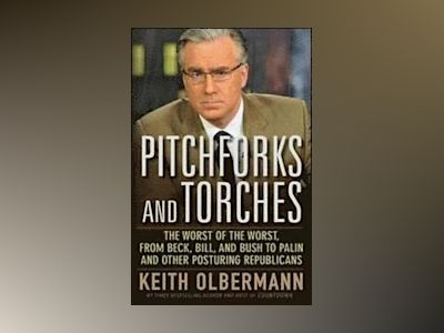 Keith Olbermann's Hall of Shame: The Worst of the Worst, from Beck, Bill, a av Keith Olbermann