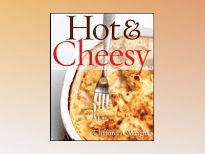 Hot & Cheesy av Clifford A. Wright