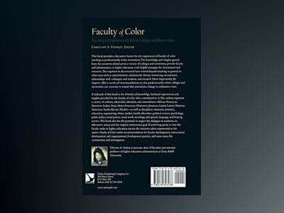 Faculty of Color: Teaching in Predominantly White Colleges and Universities av Christine A. Stanley